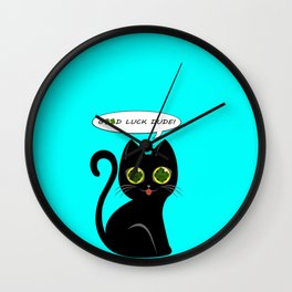 Good luck dude! - black cat with real fourleaf-clover eyes Wall Clock