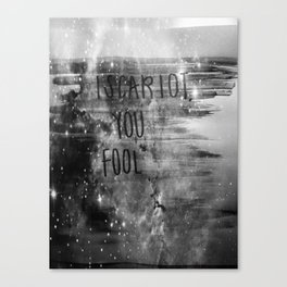 Iscariot, You Fool Canvas Print