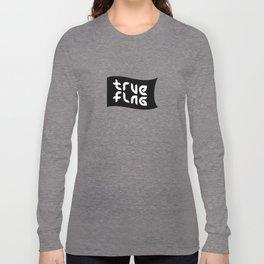 TRUE FLAG ambigram Long Sleeve T-shirt