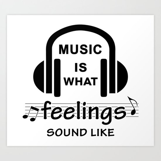 Digital Print Sublimated Printing Png INSTANT DOWNLOAD Music Is What Feelings Sound Like