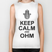 ohm Biker Tanks featuring keep calm and ohm. by CGA InStudio