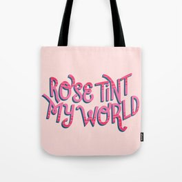 Rose tint my world (RHPS) Tote Bag