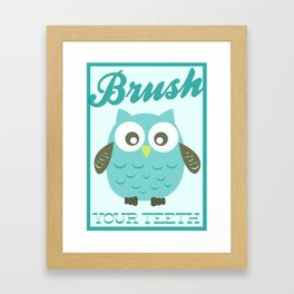 Brush Your Teeth! Framed Art Print