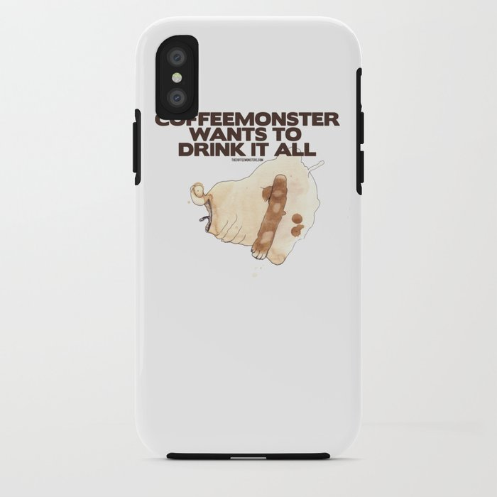 "thecoffeemonsters 565 ""Coffeemonster wants to drink it all!"" iPhone Case"