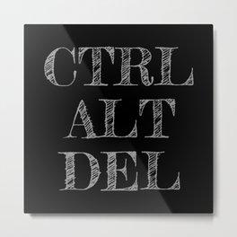 CTRL ALT DEL - Black & White Metal Print