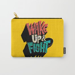 Wake Up and Fight Carry-All Pouch
