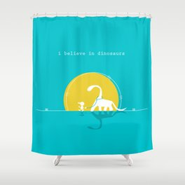 i believe in dinosaurs Shower Curtain
