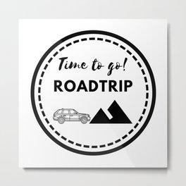 Tiempo de viajar | Time to go Roadtrip Metal Print