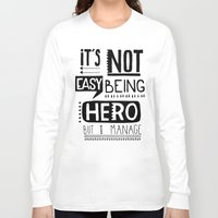 hero Long Sleeve T-shirts featuring hero by ulas okuyucu