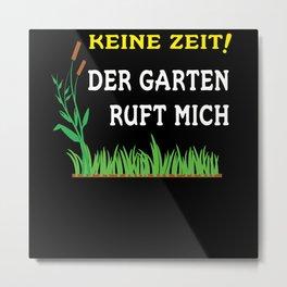 The Garden Is Calling Gift Idea Gardeners Metal Print
