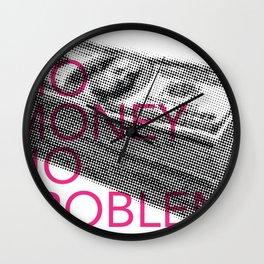 Mo Money, No Problems Wall Clock