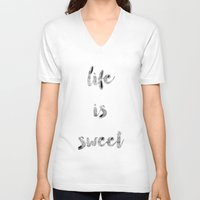 calligraphy V-neck T-shirts featuring Life is Sweet calligraphy by Seven Roses