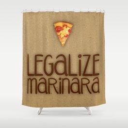 Legalize Marinara Shower Curtain