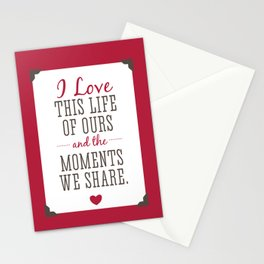 Loving Our Life Together Stationery Cards