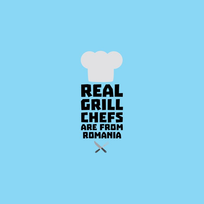 Real Grill Chefs are from Romania T-Shirt D2a9z Duvet Cover