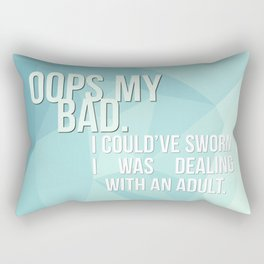 Oops My Bad Rectangular Pillow