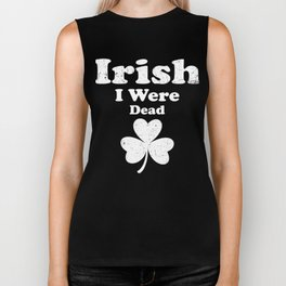 Irish I Were Dead Funny St Patricks Day Clover Biker Tank