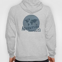 Adventure awaits Hoody