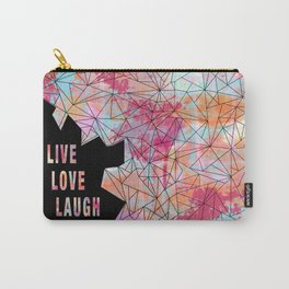 Live.Love.Laugh Carry-All Pouch