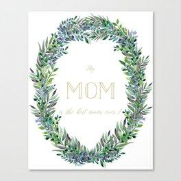 Garland for Mom-Gild Typgraphy Canvas Print