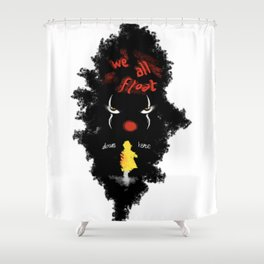 We All Float Shower Curtain