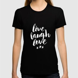 Live Laugh Love black and white monochrome typography poster design home wall decor canvas T-shirt