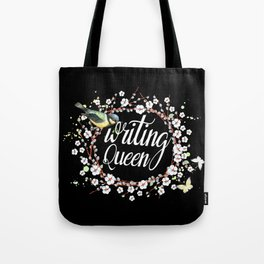 Writing Queen Tote Bag