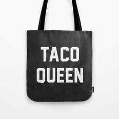 Taco Queen Tote Bag