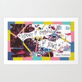 """""""Forever Nows"""" Art Print"""