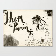 Shem the Penman Canvas Print