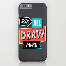 Draw, More iPhone 6s Slim Case