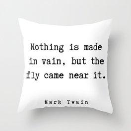 66  | Mark Twain Quotes | 190730 Throw Pillow