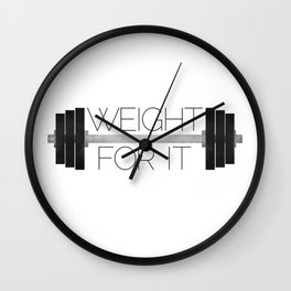 Weight For It Wall Clock
