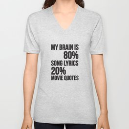 My brain   song lyrics and movie quotes Unisex V-Neck