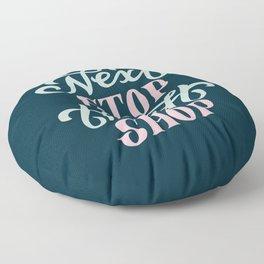 Next Stop Thrift Shop Floor Pillow