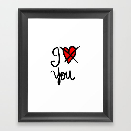 I don´t love you  Framed Art Print