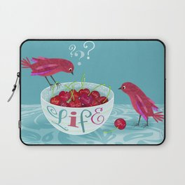 Life is a Bowl of Cherries Laptop Sleeve