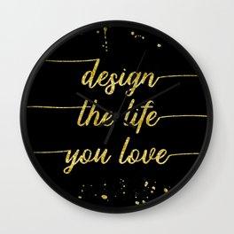 TEXT ART GOLD Design the life you love Wall Clock