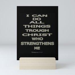Philippians 4:13 Mini Art Print