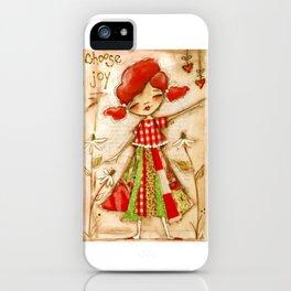 Choose Joy - Mixed Media Happiness iPhone Case