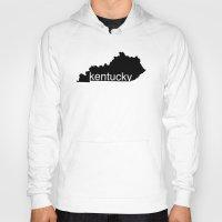 kentucky Hoodies featuring Kentucky by Isabel Moreno-Garcia