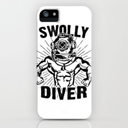 Swolly Diver iPhone Case