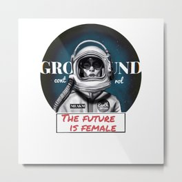 The Future is female space astronaut girl Metal Print