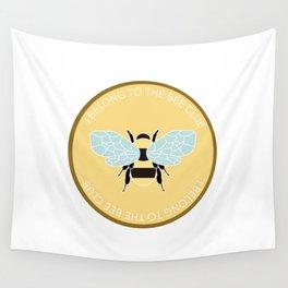 I Beelong - Bee Club Wall Tapestry