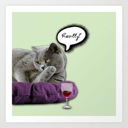 DRUNKY CAT Art Print