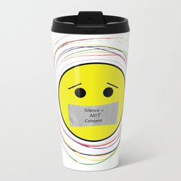 Silence Is Not Consent Travel Mug