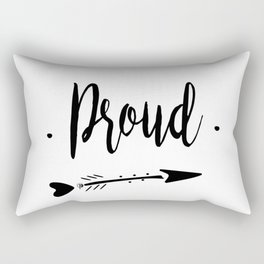 Proud Lettering-PM coll Rectangular Pillow