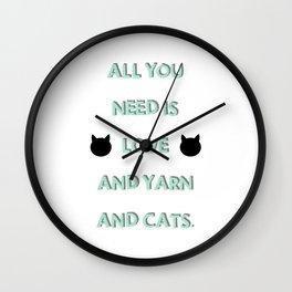 All You Need Is Love, Yarn, & Cats. Wall Clock