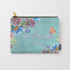 Be awesome today - Roses Flowers and Typography on aqua #Society6 Carry-All Pouch