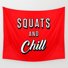 Squats And Chill Wall Tapestry